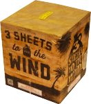 3 Sheets to the Wind*